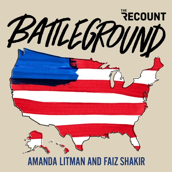 Battleground with Amanda Litman and Faiz Shakir