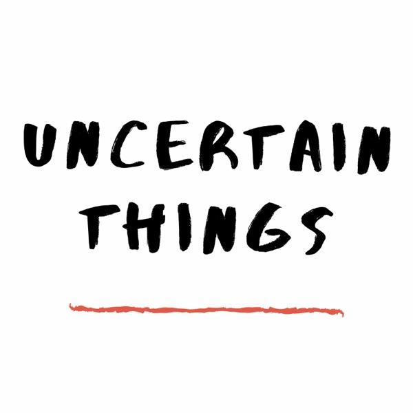 Uncertain Things