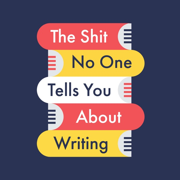 The Shit No One Tells You About Writing