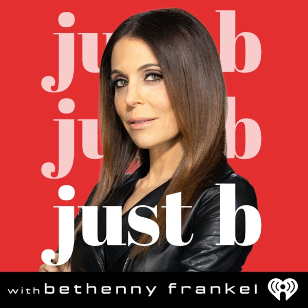 Just B with Bethenny Frankel