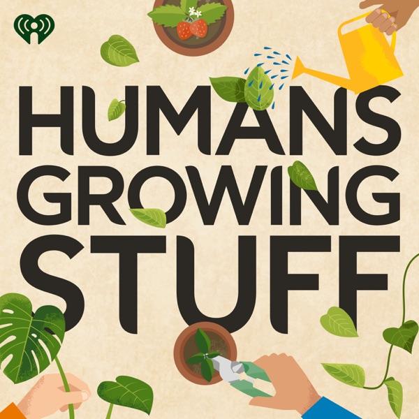 Humans Growing Stuff