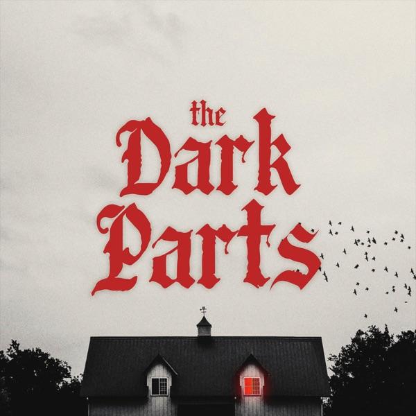 The Dark Parts