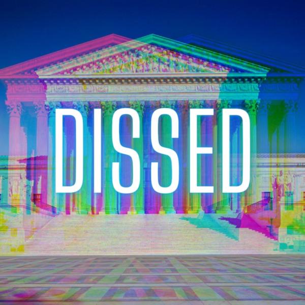 Dissed