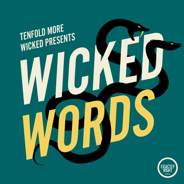 Tenfold More Wicked