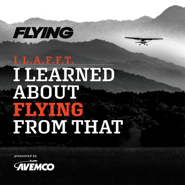 I Learned About Flying From That