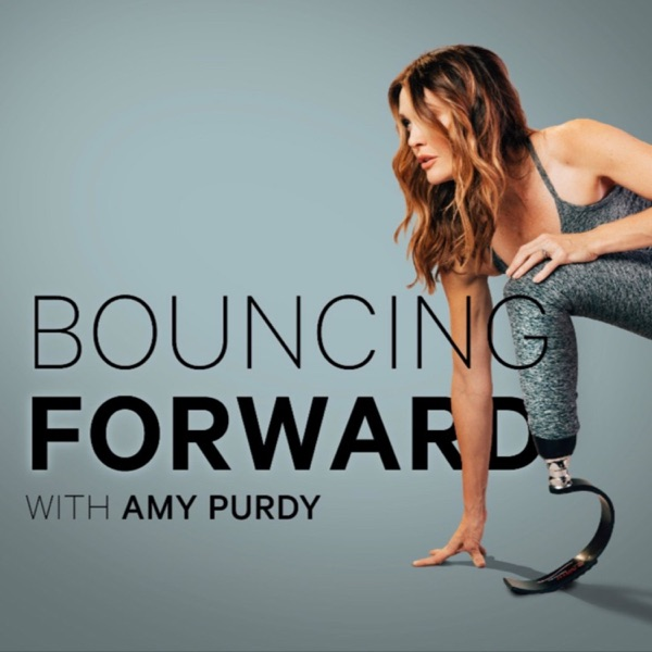 Bouncing Forward with Amy Purdy