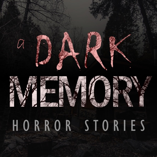 A Dark Memory: Horror Stories