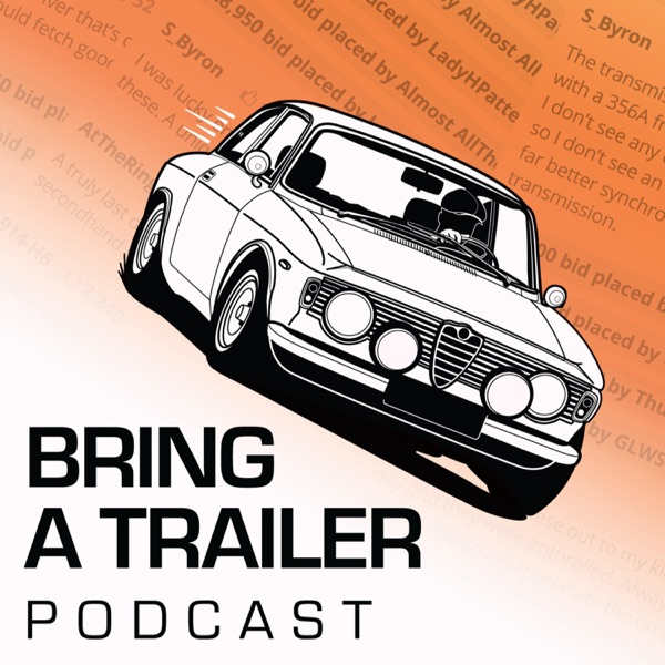 Bring a Trailer Podcast
