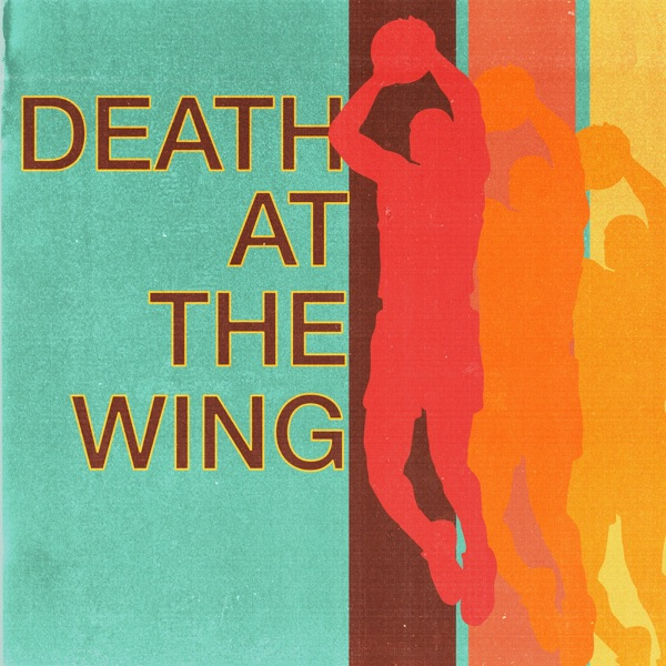 Death at the Wing