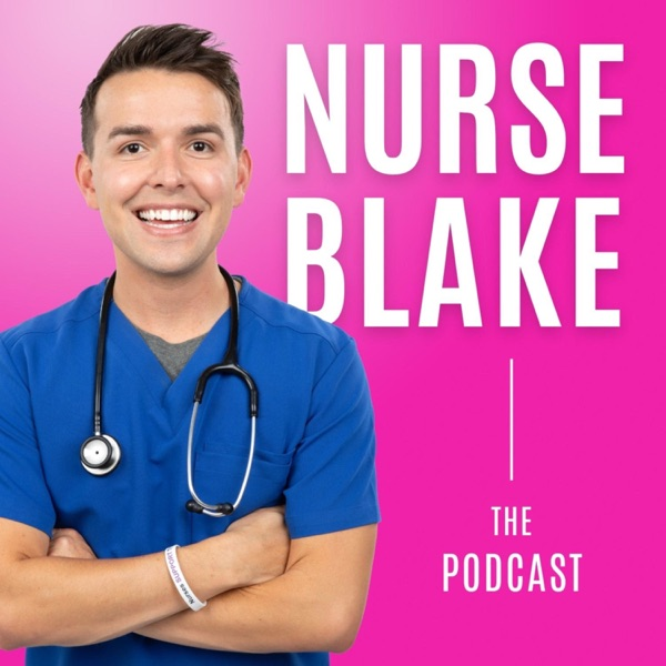 The Nurse Blake Podcast