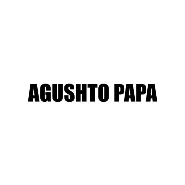 Agushto Papa Podcast
