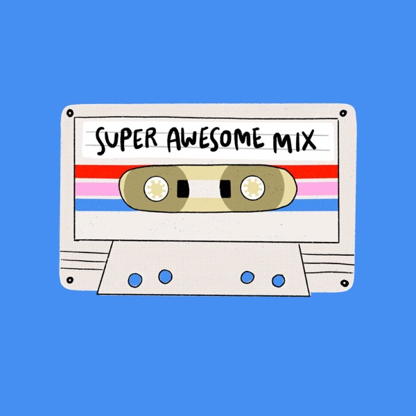 Super Awesome Mix