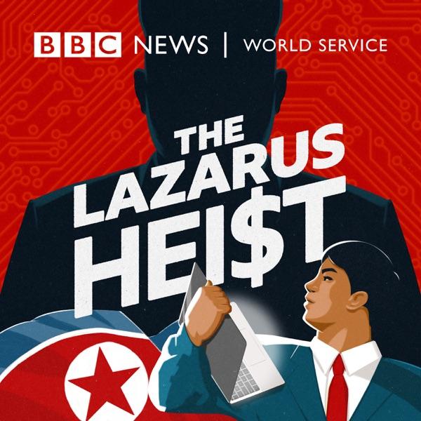 The Lazarus Heist