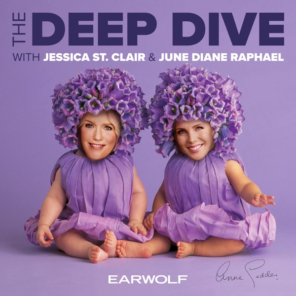 The Deep Dive with Jessica St. Clair and June Diane Raphael