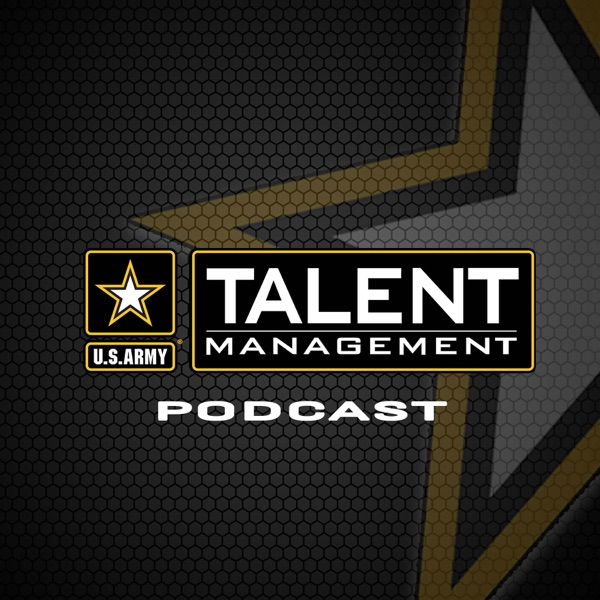 The Army Talent Management Podcast