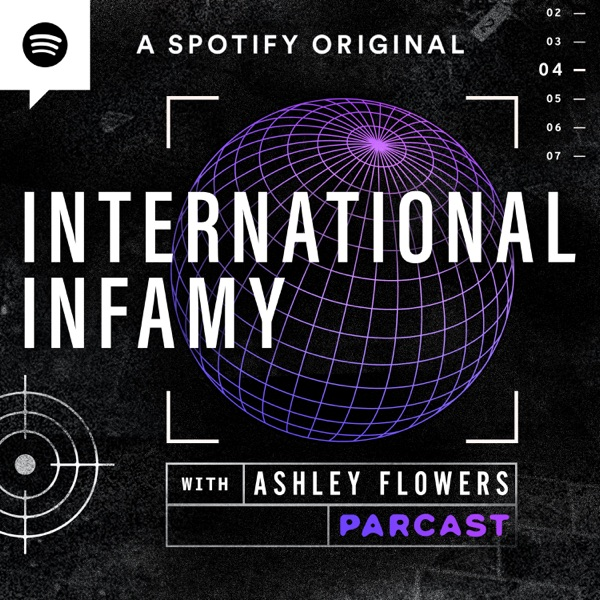 International Infamy with Ashley Flowers
