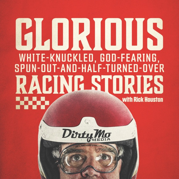 Glorious White-Knuckled, God-Fearing, Spun-Out-And-Half-Turned-Over Racing Stories