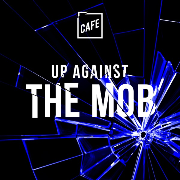 Up Against The Mob