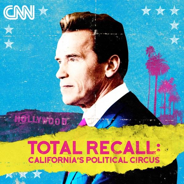 Total Recall: California's Political Circus