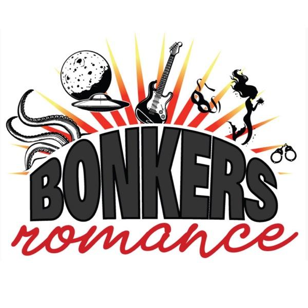 Bonkers Romance