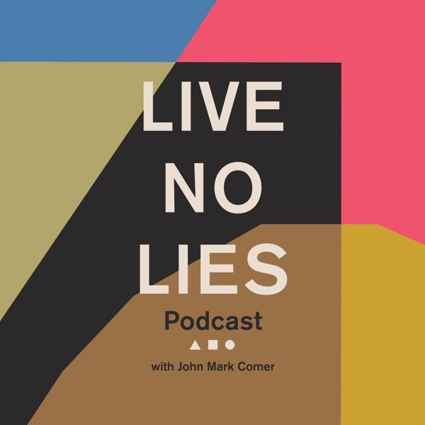 Live No Lies Podcast
