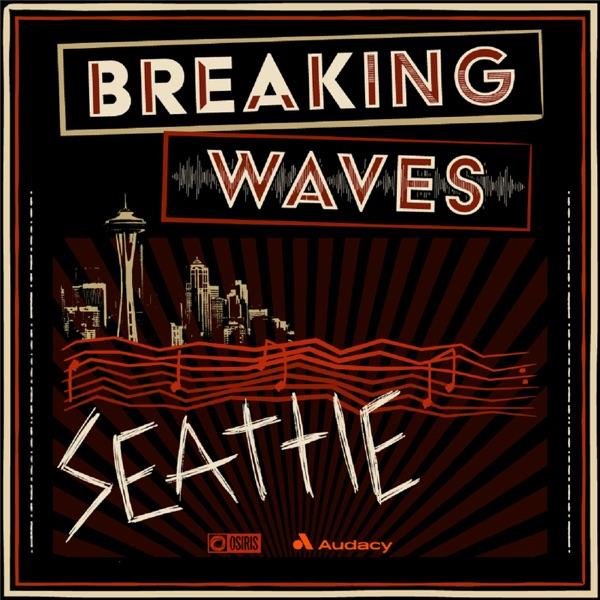 Breaking Waves: Seattle