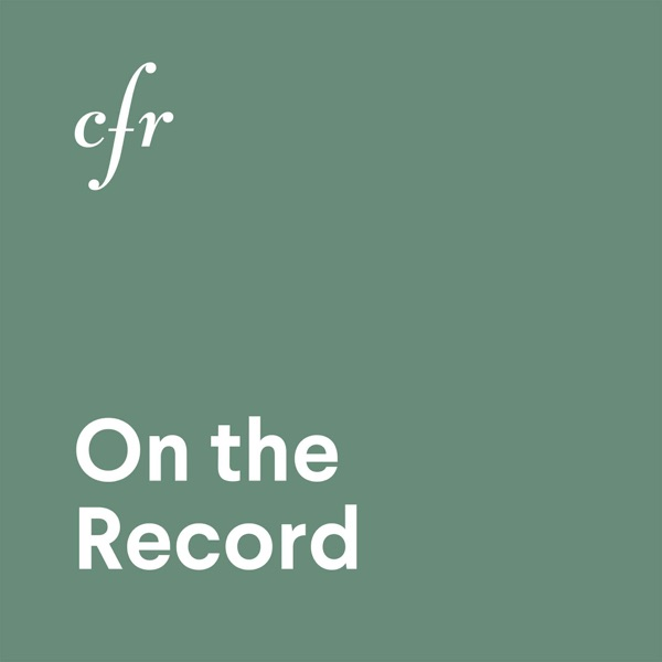 CFR On the Record