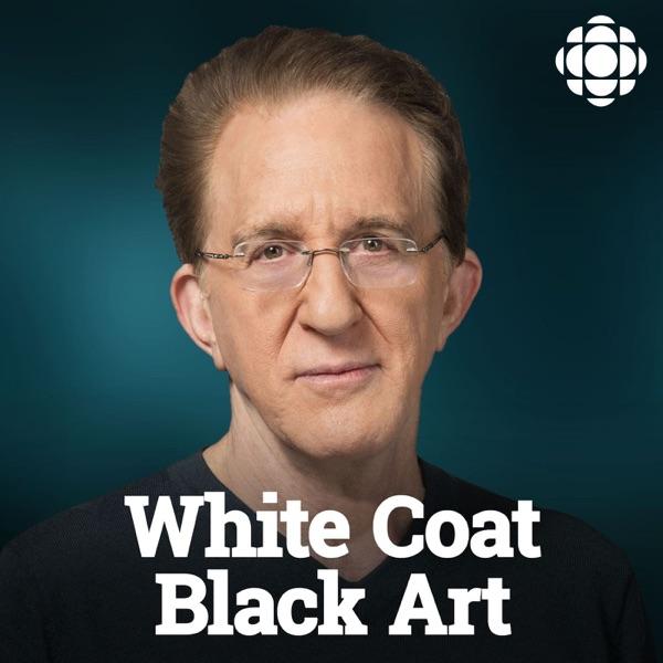 White Coat, Black Art on CBC Radio