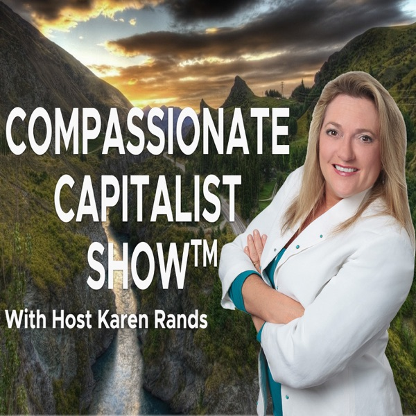 Karen Rands - Compassionate Capitalist Investor Podcast