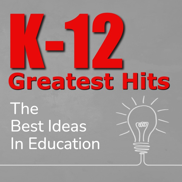 Mzteachuhs List Of 25 Movies To Watch >> K 12 Greatest Hits The Best Ideas In Education Podcast Republic