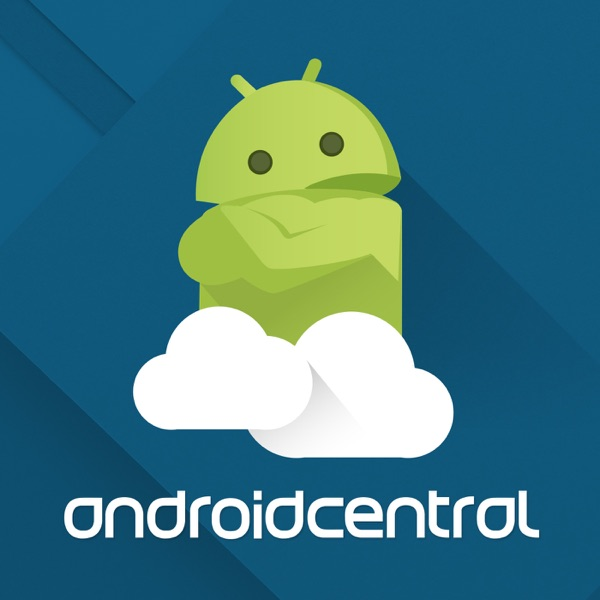 Android Central Podcast Podcast Republic
