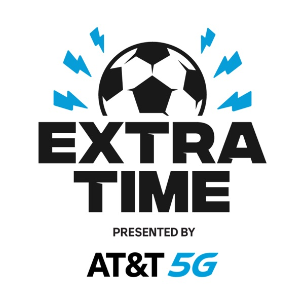ExtraTime, the Official Podcast of Major League Soccer (MLS