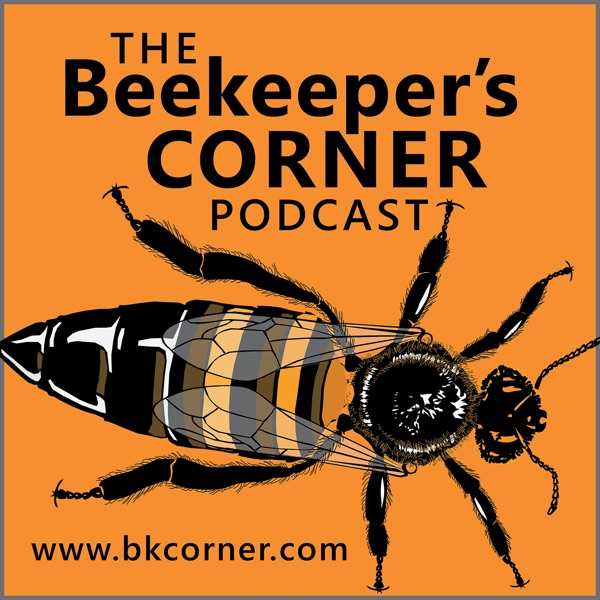The Beekeeper's Corner Beekeeping Podcast