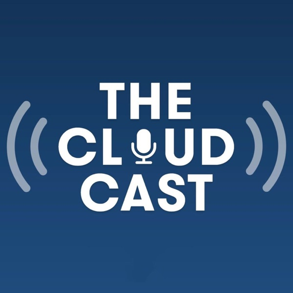 The Cloudcast - Weekly Cloud Computing Podcast