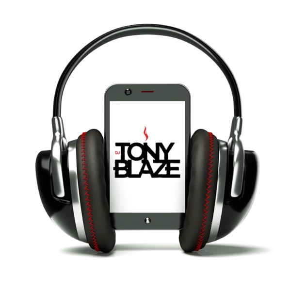 Dj Tony Blaze's Podcast