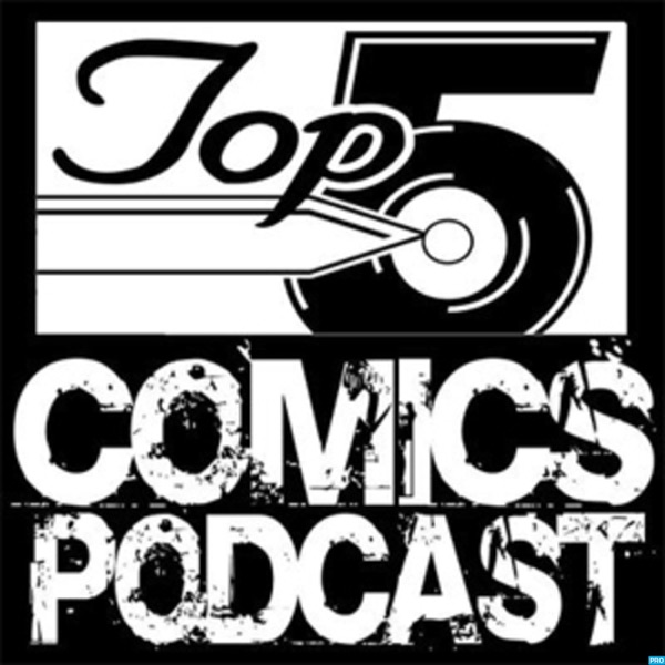 Top 5 Comics Podcast