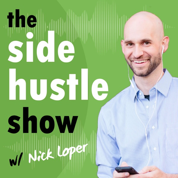 The Side Hustle Show: Passive Income, Online Business, Freelancing, Amazon FBA, Blogging, and More Money Making Ideas