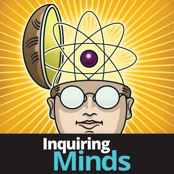Inquiring Minds Podcast Republic