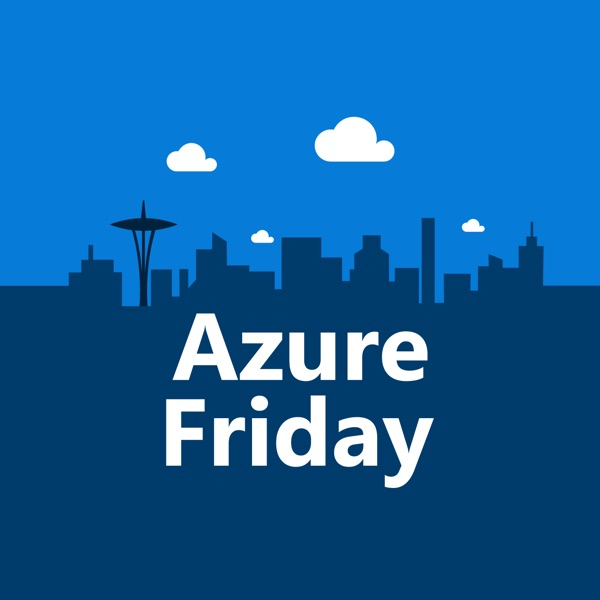 Azure Friday (HD) - Channel 9