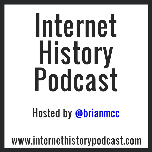 Internet History Podcast