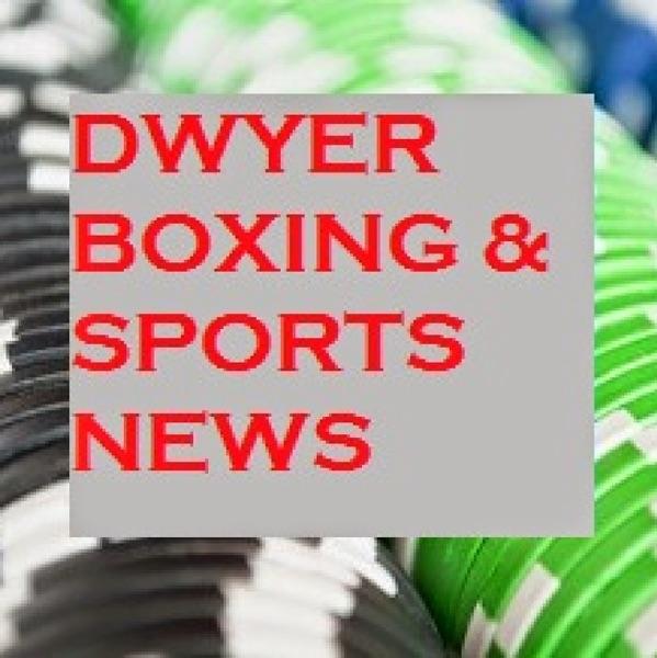 dwyerboxingnews