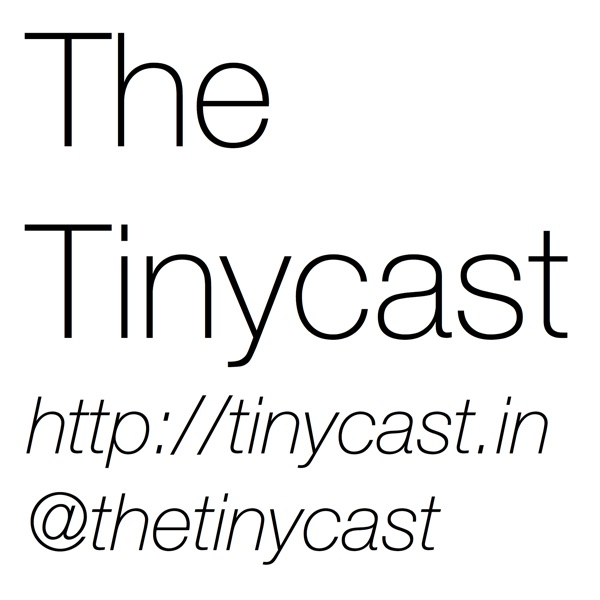 The Tinycast