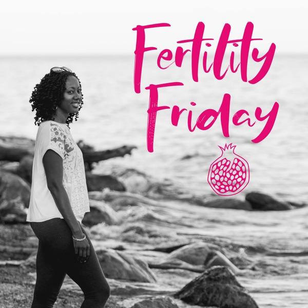 Fertility Friday Radio   Fertility Awareness for Pregnancy and Hormone-free birth control