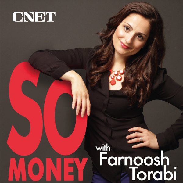 5e38382e405 So Money with Farnoosh Torabi - Stories of Personal Finance ...