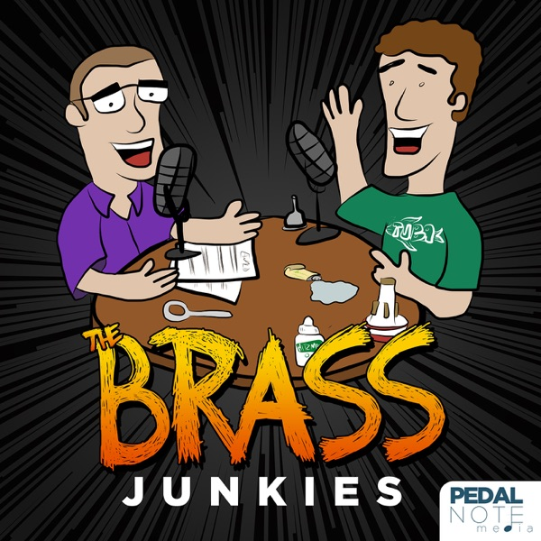 The Brass Junkies Podcast - Pedal Note Media