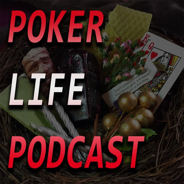 The Poker Life and HSPLO Podcasts Podcast Republic