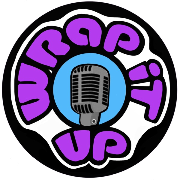 Wrap It Up Podcast