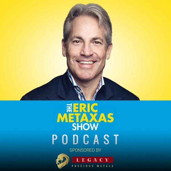 The Eric Metaxas Show