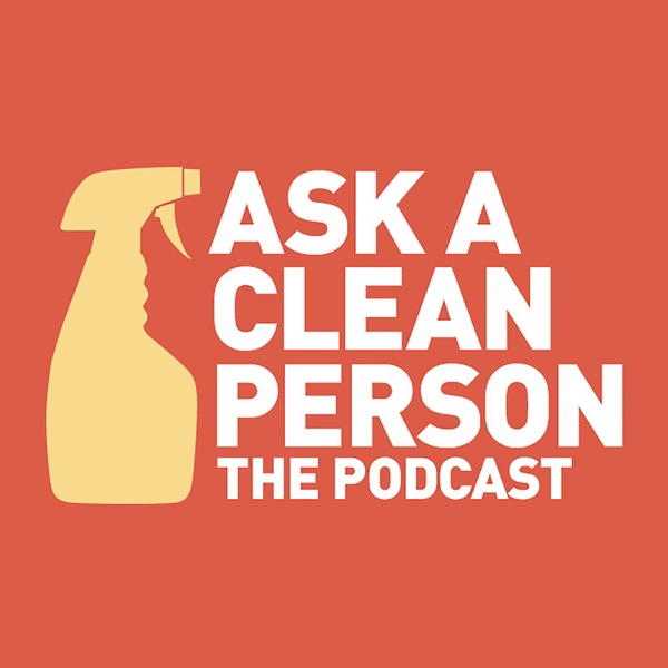 Ask a Clean Person