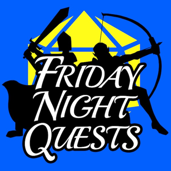 Friday Night Quests: A D&D Podcast